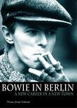 Bowie in Berlin: A New Career in a New Town