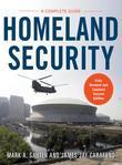 Homeland Security: A Complete Guide 2/E: A Complete Guide 2/E
