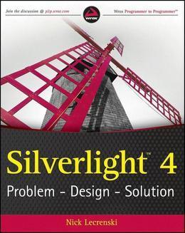 Silverlight 4: Problem - Design - Solution