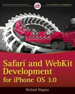 Safari<sup>®</sup> and WebKit Development for iPhone<sup>®</sup> OS 3.0