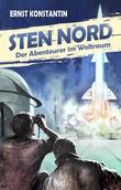 Kult-Romane 02: Sten Nord - Der Abenteurer im Weltraum