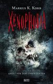Phantastische Storys 07: XENOPHOBIA
