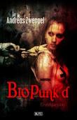 Phantastische Storys 06: Bio Punke'd