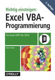 Richtig einsteigen: Excel VBA-Programmierung