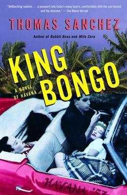 King Bongo: A Novel of Havana