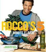 Rocco's Five Minute Flavor
