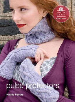 Pulse Protectors: E-Pattern from Vampire Knits
