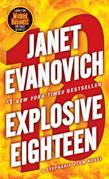Explosive Eighteen: A Stephanie Plum Novel