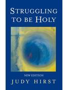 Struggling to Be Holy