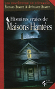 Histoires vraies de maisons hantes