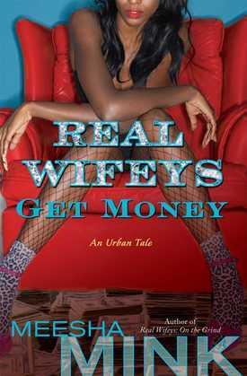 Real Wifeys: Get Money