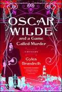 Oscar Wilde and a Game Called Murder: A Mystery