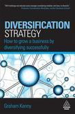 Diversification Strategy: How to Grow a Business by Diversifying Successfully