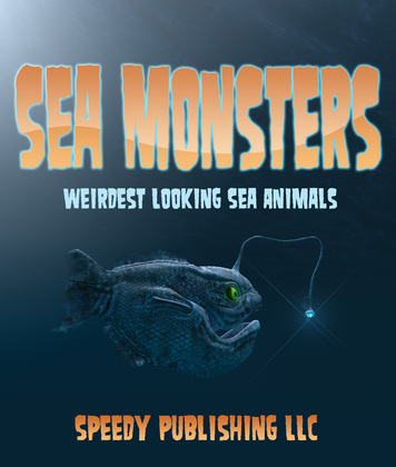 Sea Monsters (Weirdest Looking Sea Animals)