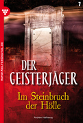 Der Geisterjäger 7 - Gruselroman