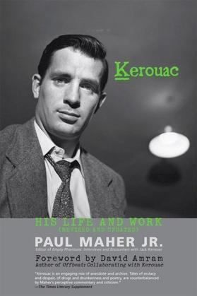 Kerouac: His Life and Work