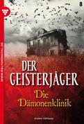 Der Geisterjäger 8 - Gruselroman