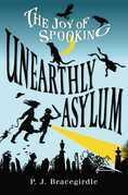 Unearthly Asylum
