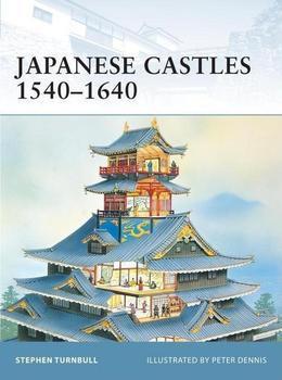 Japanese Castles 1540-1640