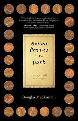 Rolling Pennies in the Dark