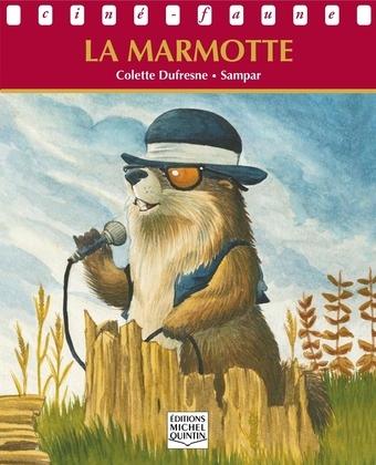 Ciné-faune - La marmotte