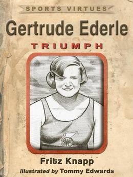 Gertrude Ederle: Triumph
