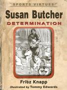 Susan Butcher: Determination