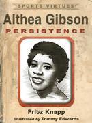 Althea Gibson: Persistence