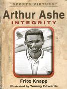 Arthur Ashe: Integrity