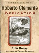 Roberto Clemente: Dedication