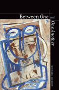 Between One and One Another