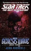 The Star Trek: The Next Generation: Genesis Wave Book Three