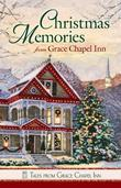 Christmas Memories at Grace Chapel Inn