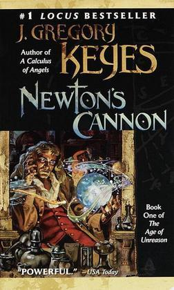 Newton's Cannon: Book One of THE AGE OF UNREASON
