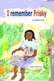 I Remember Frisky
