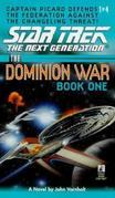 Star Trek: The Dominion Wars: Book 1: Behind Enemy Lines