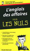 L'Anglais des affaires - Guide de conversation Pour les Nuls