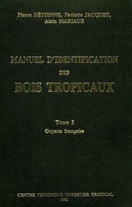 Manuel d'identification des bois tropicaux