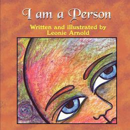 I Am a Person. I Am Me! : A book about self-confidence and self-awareness