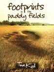 Footprints in the Paddy Fields