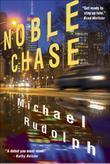 Noble Chase: A Novel