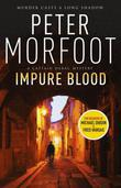 Impure Blood: A Captain Darac Novel 1