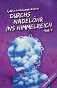 Durchs Nadelöhr ins Himmelreich Vol. 7
