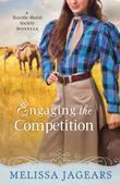 Engaging the Competition: A Teaville Moral Society Novella