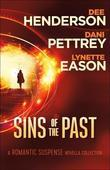 Sins of the Past: A Romantic Suspense Novella Collection