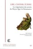 Lire, choisir, écrire - La vulgarisation des savoir du Moyen Âge à la Renaissance