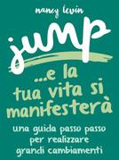 Jump - La tua Vita si manifesterà