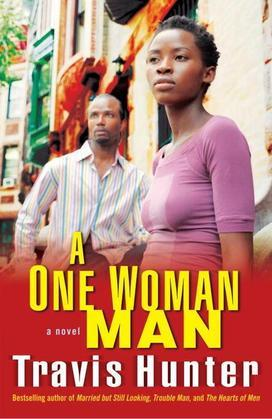 A One Woman Man: A Novel