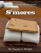 S'mores: Book 3 of the Brady Boe Series