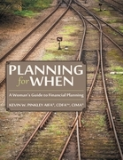 Planning for When: A Woman's Guide to Financial Planning